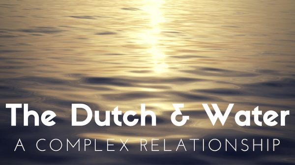 The Complex relationship of the Dutch and the water surrounding them
